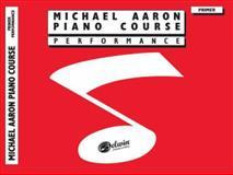 Michael Aaron Piano Course Performance, Michael Aaron, 0769259847