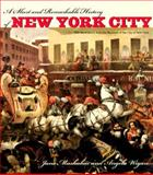 A Short and Remarkable History of New York City, Jane Mushabac and Angela Wigan, 0823219844