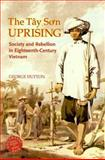 The Tay Son Uprising, George Edson Dutton, 0824829840