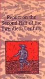 Report on the Second Half of the Twentieth Century, Ken Norris, 0919349846