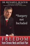 Surgery Not Included, Richard E. Busch, 0981939848