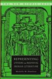 Representing Others in Medieval Iberian Literature, Hamilton, Michelle M., 1403979847