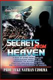 Secrets from Heaven, Prof. Iyke Nathan Uzorma, 1479769843