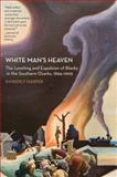 White Man's Heaven, Kimberly Harper, 1557289840