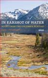 In Earshot of Water, Paul J. Lindholdt, 1587299844