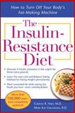The Insulin-Resistance Diet, Cheryle R. Hart and Mary Kay Grossman, 0071499849