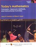 Today's Mathematics, Concepts and Classroom Methods, and Instructional Activities Vol. 1 : Concepts, Classroom Methods and Instructional Activities, Heddens, James W. and Speer, William R., 0471149845