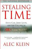 Stealing Time, Alec Klein, 074325984X