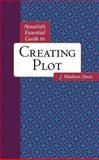 Novelist's Essential Guide to Creating Plot, J. Madison Davis, 0898799848