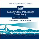 LPI : Leadership Practices Inventory Deluxe Facilitator's Guide, Kouzes, James M. and Posner, Barry Z., 1118539842