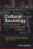 Cultural Sociology : An Introduction, Bennett, Andy and Back, Les, 1405189843