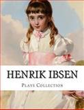 Henrik Ibsen, Plays Collection, Henrik Ibsen, 1500439843