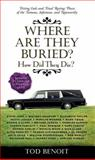 Where Are They Buried?, Tod Benoit, 1579129846