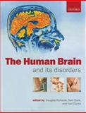 The Human Brain and Its Disorders, , 0199299846