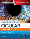 Drug-Induced Ocular Side Effects, Fraunfelder, Frederick T. and Fraunfelder, Frederick W., Jr., 032331984X