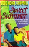 Sweet Summer, Bebe Moore Campbell, 0449149846