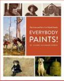 Everyone Paints!, Susan Goldman Rubin, 0811869849