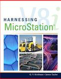Harnessing MicroStation, G.V. Krishnan, James Taylor, 1435499840