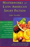 Masterworks of Latin American Short Fiction : Eight Novellas, , 0064309843