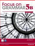Focus on Grammar,Level 5B, Maurer, Jay, 0132169843