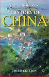 A History of China, Roberts, John A. G., 0230249841