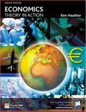 Economics Theory in Action, Heather, Ken, 0273679848