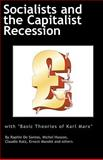 Socialists and the Capitalist Recession and 'the Basic Ideas of Karl Marx', Ernest Mandel and Raphie de Santos, 0902869841