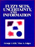 Fuzzy Sets, Uncertainty and Information, Papa, Costas, 0133459845