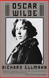 Oscar Wilde, Richard Ellmann, 0394759842