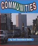 Communities, Gail Saunders-Smith, 073684984X