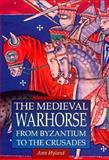 Medieval Warhorse, Ann Hyland, 0938289845