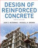 Design of Reinforced Concrete, McCormac, Jack C. and Brown, Russell H., 1118129849