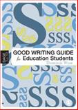 The Good Writing Guide for Education Students, Wyse, Dominic, 1412919843
