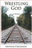 Wrestling God, Arthur Crummer, 1492739847