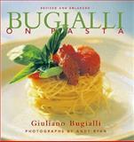 Bugialli on Pasta, Giulliano Bugialli, 1556709846