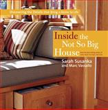 Inside the Not So Big House, Marc Vassallo and Sarah Susanka, 1561589845