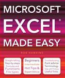 Microsoft Excel Made Easy, Carol Elston and Rob Hawkins, 184786984X