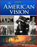 The American Vision, Student Edition, Glencoe McGraw-Hill Staff, 0078799848