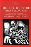 The Letters to the Thessalonians, Malherbe, Abraham J., 0300139845