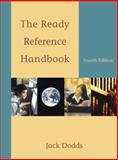 The Ready Reference Handbook (with 2009 MLA Update Card), Dodds, Jack, 0495899844