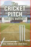 The Cricket Pitch and Its Outfield, Tainton, Neil and Klug, John, 0869809849
