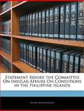 Statement Before the Committee on Insular Affairs on Conditions in the Philippine Islands, Felipe Buenoamino, 1145919847