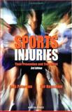 Sports Injuries : Their Prevention and Treatment, Peterson, Lars and Renstrom, Per, 1853179841