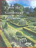 Upon the Gardens of Epicurus, William Temple, 1873429843