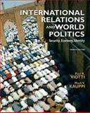 International Relations and World Politics : Security, Economy, Identity, Viotti, Paul R. and Kauppi, Mark V., 0136029841
