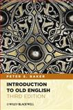 Introduction to Old English, Baker, Peter S., 047065984X