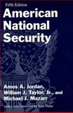 American National Security, Jordan, Amos A. and Taylor, William J., 0801859840