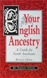 Your English Ancestry, Sherry Irvine, 0916489841