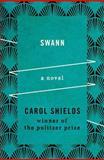 Swann, Carol Shields, 1480459844