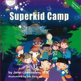 Superkid Camp, Janai Lowenstein, 1493709844